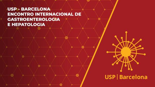 USP I BARCELONA - ENCONTRO INTERNACIONAL DE GASTROENTEROLOGIA E HEPATOLOGIA  - MÓDULO: HEPATOLOGIA