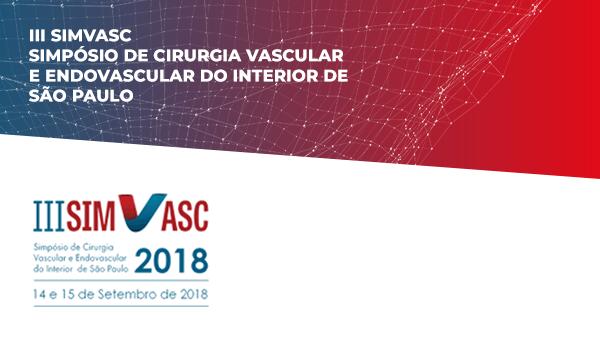 III SIMVASC  2018 - Simpósio de Cirurgia Vascular e Endovascular do Interior de São Paulo