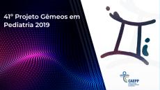 DVD + ONLINE - 41º Projeto Gêmeos em Pediatria 2019