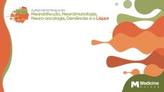 Curso de Extensão de Neuroinfecção, Neuroimunologia, Neuro-oncologia, Demências e Líquor
