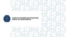 Curso de Extensão em Psiquiatria - Portal da Saúde Mental
