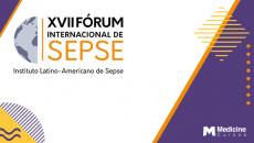 XVII Fórum Internacional de Sepse