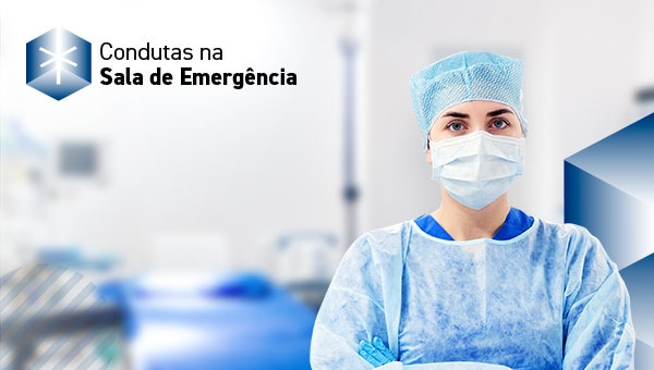 Condutas Na Sala de Emergência