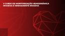 DVD - V CURSO DE MONITORIZAÇÃO HEMODINÂMICA INVASIVA E MINIMAMENTE INVASIVA